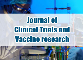 Journal of Clinical Trials and Vaccine research